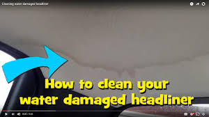 cheap diy car headliner water stain removal guaranteed youtube