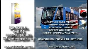 industrial paints formulations encyclopedia 2 youtube