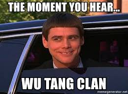 Wu Tang Clan Meme - the moment you hear wu tang clan jim carrey limo meme generator