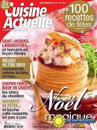 magazine cuisine actuelle cuisine actuelle décembre 2015 no 300 pdf magazines