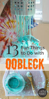 oobleck 13 fun things to do with sensory goop super easy