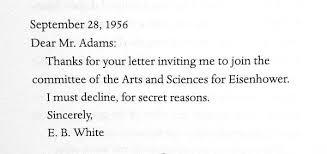 Decline Letter For Letters Of Note On E B White Declining An Invitation