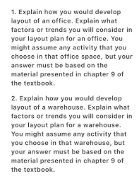 warehouse layout factors solved 1 explain how you would develop layout of an offi