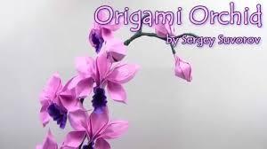 origami orchid tutorial origami orchid by suvorov sergey yakomoga origami youtube