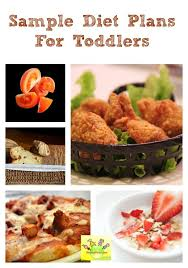 sample diet plans food chart for toddlers toddler friendly meals