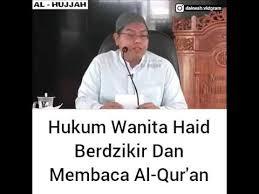 Wanita Datang Bulan Boleh Baca Quran Hukum Wanita Haid Berdzikir Dan Membaca Al Quran Youtube