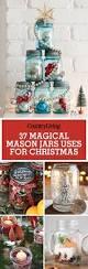 40 magical christmas mason jars we can u0027t wait to make jars