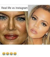 Memes Real Life - real life vs instagram instagram meme on sizzle
