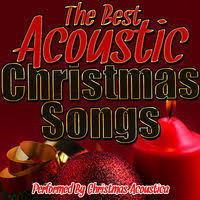 christmas acoustica the best acoustic christmas songs music