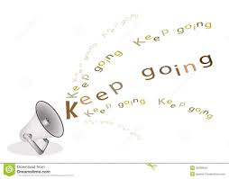 keep going quote pics 100 motivational quote keep going career mantras to inspire