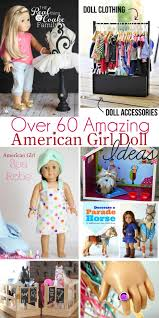 over 60 amazing american doll crafts and ideas
