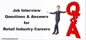 job interview personality questions job interview questions and answers for retail industry careers