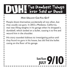 Unlucky Things Duh 2016 Day To Day Calendar The Dumbest Things Ever Said Or