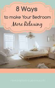Where To Get Bedroom Furniture 8 Ways To Make Your Bedroom More Relaxing Bedrooms Frugal And Rain