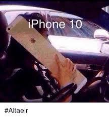 Iphone 10 Meme - iphone 10 altaeir iphone meme on me me
