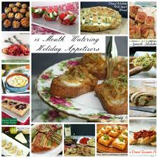 holiday appetizers 15 mouth watering holiday appetizers lemoine family kitchen