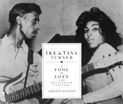 a fool in love ike tina turner a fool in love millennium versions single