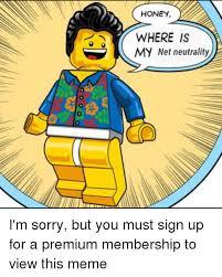 Honey Meme - honey where is my net neutrality meme on esmemes com