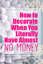 decorate the home how to decorate on a tight budget