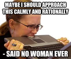 Women Memes - crazy women memes quickmeme