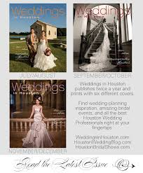 Weddings In Houston Weddings In Houston July December 2014 By Weddings In Houston
