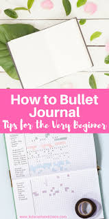how to bullet journal tips for the very beginner kids cash