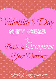 valentines day gifts for husband s day gift ideas books to strengthen your marriage