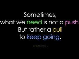 keep going quote pics keep going quotes keep going sayings keep going picture quotes