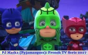 pj masks pyjamasques french tv serie 2017 synopsis