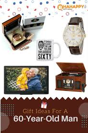 gifts for 60 year gift ideas for a 60 year gift ideas for men turning 60