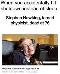 Accidentally Meme - when you accidentally hit shutdown instead of sleep fortnite
