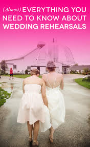 What Goes On Wedding Programs Everything You Need To Know About A Wedding Rehearsal A