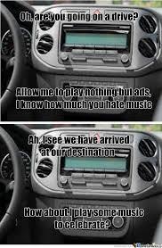Car Audio Memes - scumbag radio every fucking time by noldogg72 meme center
