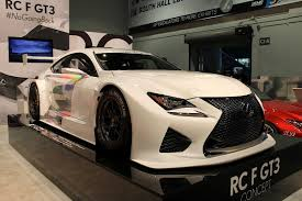 lexus rc gt3 lexus rc f gt3 slated to race in north america in 2016