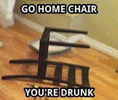 Meme Chair - 24 best go home you re drunk images on pinterest funny photos