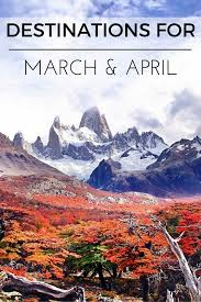 where to travel in march images 6 inspiring destination ideas for march april holidays mapping megan jpg