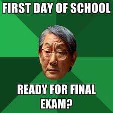 First Meme - first day of school funny school meme