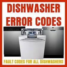 dishwasher heavy light flashing dishwasher error codes fault codes for dishwasher repair