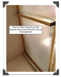 Clean Shower Doors How To Clean Soap Scum Shower Doors And Prevent It From Coming