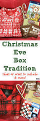 must have holiday traditions christmas eve boxes christmas