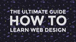 learn web design learning web design the ultimate guide for beginners