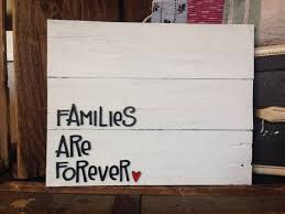 wood families are forever sign pallet sign wood sign