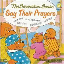 barenstein bears living lights the berenstain bears say their prayers stan