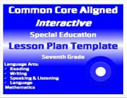 common core special education interactive lesson plan templates