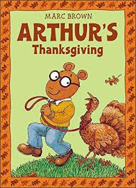 arthur s thanksgiving by marc brown the best childrens books org