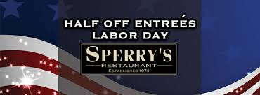 half price restaurant day half price entrees sperry s restaurant meade