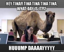 Tina Meme - hey tina tina tina tina tina what day is it huuump