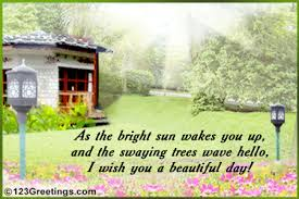 wishes for a beautiful day free a great day ecards greeting