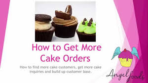 cake order how to get more cake orders