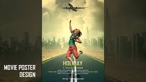 poster design with photoshop tutorial movie poster photoshop tutorial holiday